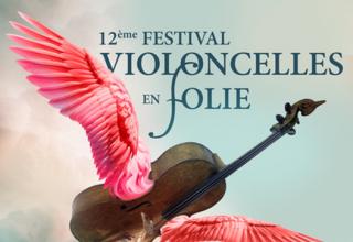 2ème ÉDITION DU FESTIVAL VIOLONCELLES EN FOLIE 1