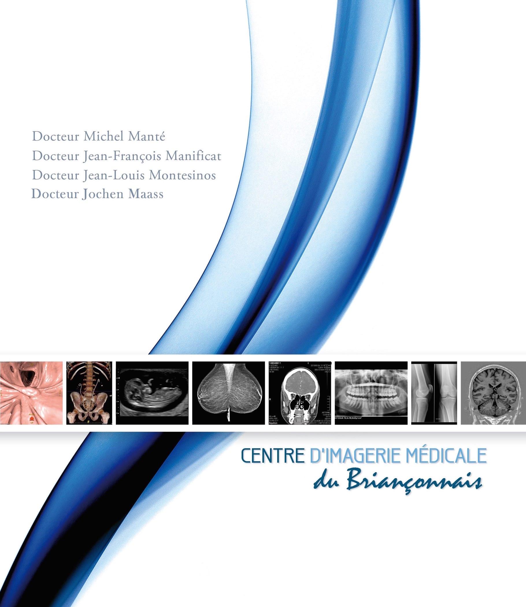 Centre d'Imagerie Médicale du ... - Radiologie Briancon - www.radiologie-briancon.fr 1